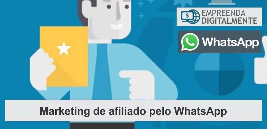 Marketing de afiliado pelo WhatsApp