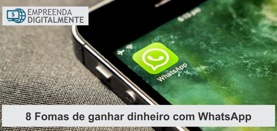 ganhar dinheiro com WhatsApp