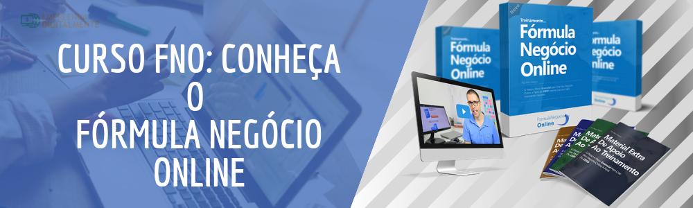 Curso FNO - Conheça o Fórmula negócio online