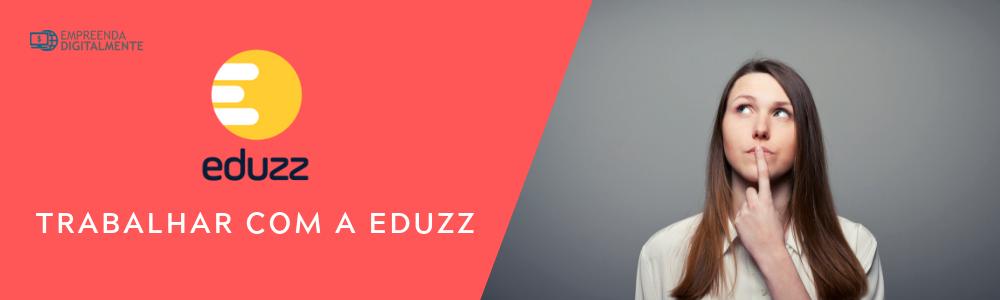 trabalhar com a Eduzz