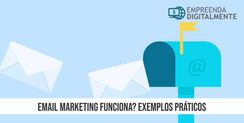 Email Marketing Funciona