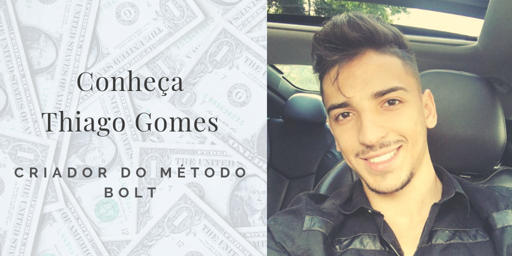 Thiago Gomes criador do método bolt