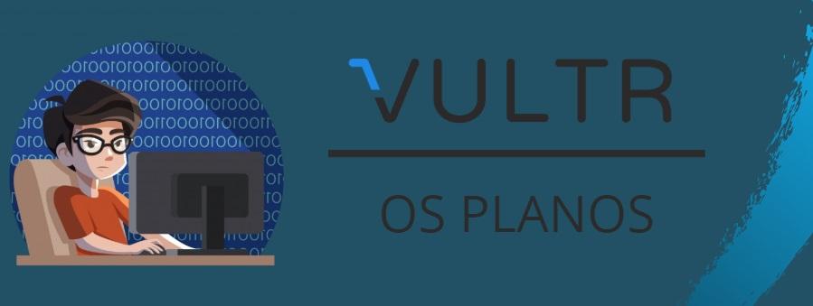 planos vultr