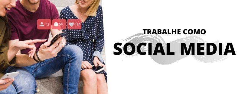 trabalhe como social media
