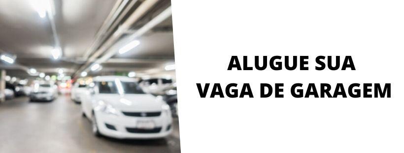 Alugue sua vaga de garagem
