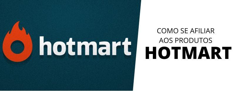 como se afiliar aos produtos hotmart